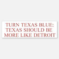 Turn Texas Blue 3 Bumper Bumper Bumper Sticker