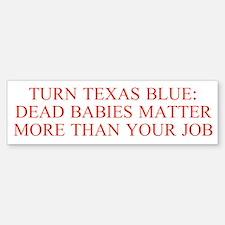 Turn Texas Blue 2 Bumper Bumper Bumper Sticker