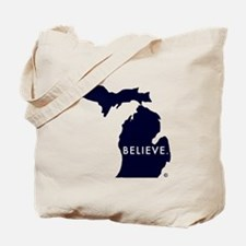 Believe in Michigan Tote Bag
