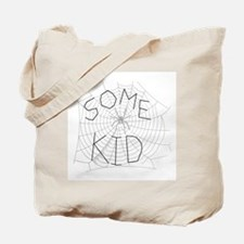 Some Kid Tote Bag