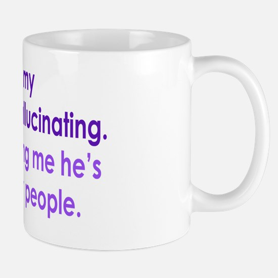 hallucinatingBF_oval2 Mug
