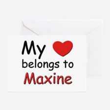 My heart belongs to maxine Greeting Cards (Package