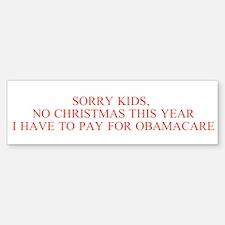 No Christmas, Obamacare Instead Bumper Bumper Bumper Sticker