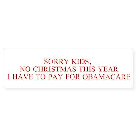 No Christmas, Obamacare Instead Bumper Sticker