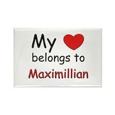 My heart belongs to maximillian Rectangle Magnet