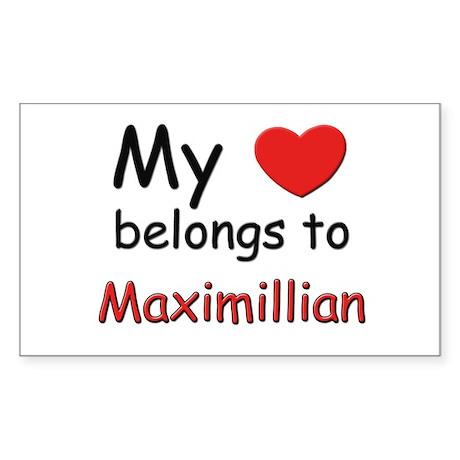 My heart belongs to maximillian Sticker (Rectangul