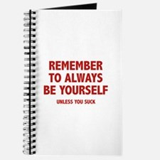 Remember To Always Be Yourself Journal