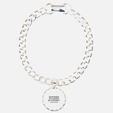 Remember To Always Be Yourself Bracelet