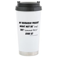 Unique Ph.d Travel Mug