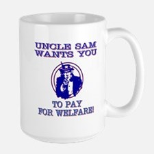 You pay for welfare Mugs