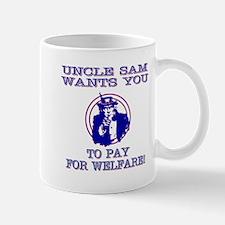 You pay for welfare Mugs