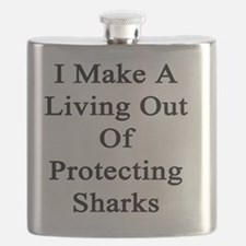 I Make A Living Out Of Protecting Sharks  Flask
