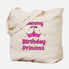 ofthebirthdayprincess_5th_mommy Tote Bag