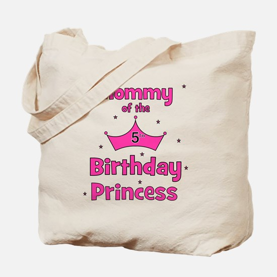 ofthebirthdayprincess_5th_mommy Tote Bag