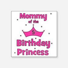 "ofthebirthdayprincess_5th_m Square Sticker 3"" x 3"""