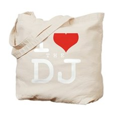 i love the DJ Tote Bag