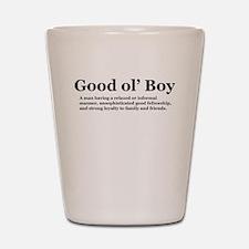 goodolboydefineonlight Shot Glass