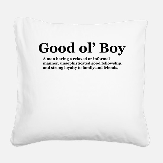 goodolboydefineonlight Square Canvas Pillow