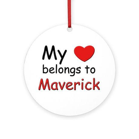 My heart belongs to maverick Ornament (Round)