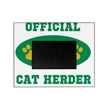 official cat herder Picture Frame