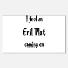 Feel an evil plot coming on Rectangle Decal
