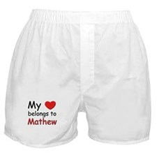 My heart belongs to mathew Boxer Shorts