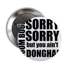 """sorry sorry 2.25"""" Button"""