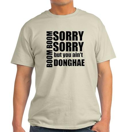 sorry sorry Light T-Shirt