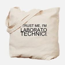 Trust Me, Im A Laboratory Technician Tote Bag