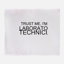 Trust Me, Im A Laboratory Technician Throw Blanket
