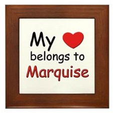 My heart belongs to marquise Framed Tile