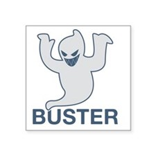 """GHOST-buster Square Sticker 3"""" x 3"""""""