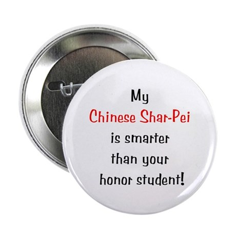 """My Chinese Shar-Pei is smarter... 2.25"""" Button (10"""