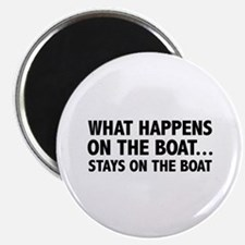 What Happens On The Boat... Magnet