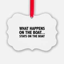 What Happens On The Boat... Ornament