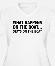 What Happens On The Boat... T-Shirt