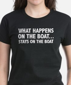 What Happens On The Boat... Tee