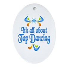 About Tap Dancing Ornament (Oval)
