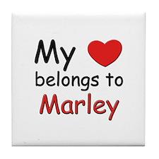 My heart belongs to marley Tile Coaster