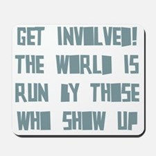 Get Involved Mousepad