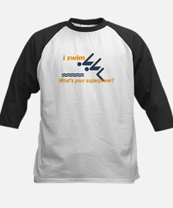 I Swim, Whats Your Superpower? Baseball Jersey