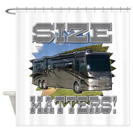 Size Matters Class A Motorhome Shower Curtain By Finnfunn