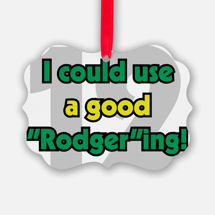 Rodgering Ornament