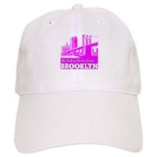 The Best Girls are from Brooklyn Baseball Cap
