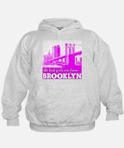 The Best Girls are from Brooklyn Hoodie