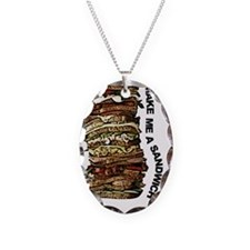 make me a sandwich Necklace