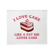I Love Cake Like A Fat Kid Loves Cake Stadium Blan