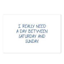 I Really Need A Day Between Saturday And Sunday Po