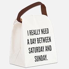 I Really Need A Day Between Saturday And Sunday Ca