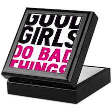 GOOD GIRLS DO BAD THING Keepsake Box